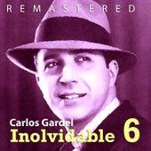 Inolvidable VI by Carlos Gardel