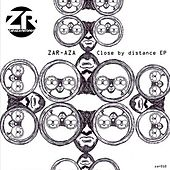 Close By Distance - Single by Zaraza