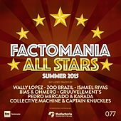 Factomania All Stars Summer 2015 by Various Artists