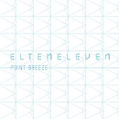 Point Breeze - Single by El Ten Eleven