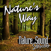 Nature's Way by Nature Sound Series