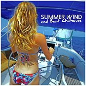 Summer Wind and Best Chillhouse by Various Artists