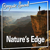 Nature's Edge by Organic Sound