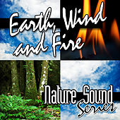 Earth, Wind & Fire by Nature Sound Series