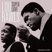 Super Love by Lou Rawls