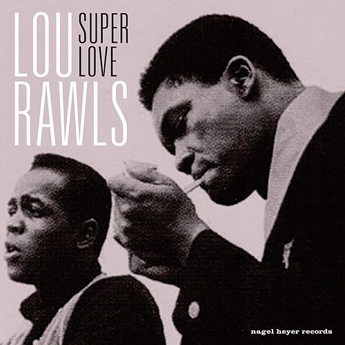 Super Love by Lou Rawls