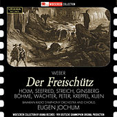 Weber: Der Freischütz, Op. 77, J. 277 by Various Artists