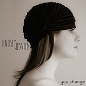 You Change by Lindsey Webster