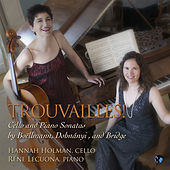 Trouvailles! Cello and Piano Sonatas by Boellmann, Dohnanyi, and Bridge by Rene Lecuona