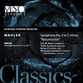 Mahler: Symphony No. 2 in C Minor,