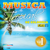 Música Tropical de Colombia, Vol. 1 by Various Artists