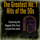 The Greatest No. 1 Hits of the 50s by Various Artists