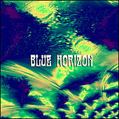 Out Of The Blue by Blue Horizon