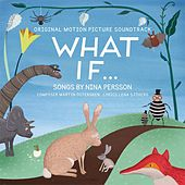 What if... (Original Motion Picture Soundtrack What if...) by Nina Persson