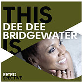 This Is Dee Dee Bridgewater von Dee Dee Bridgewater