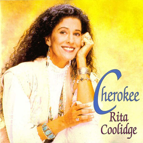 Cherokee by Rita Coolidge