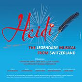 Heidi: The Legendary Musical from Switzerland by Various Artists
