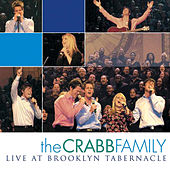 Live at Brooklyn Tabernacle by The Crabb Family