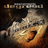 Dead But Not Forgotten by Degreed