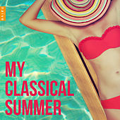 My Classical Summer by Various Artists