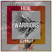 Warriors ($HANILKA Edit) by Fatal