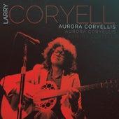 Aurora Coryellis by Larry Coryell