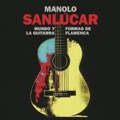 Mundo y Formas de la Guitarra Flamenca by Manolo Sanlucar