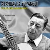 Folklore argentino by Atahualpa Yupanqui