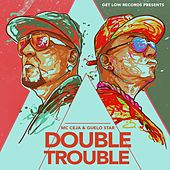 Double Trouble by MC Ceja