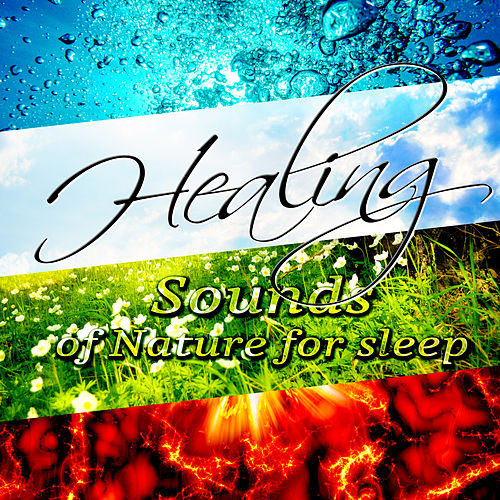 Healing Sounds of Nature for Sleep – Ocean Waves, Birds Singing, Flute Music, Shakuhachi, Relaxing Piano and Other Natural Sounds by Nature Sounds for Sleep and Relaxation