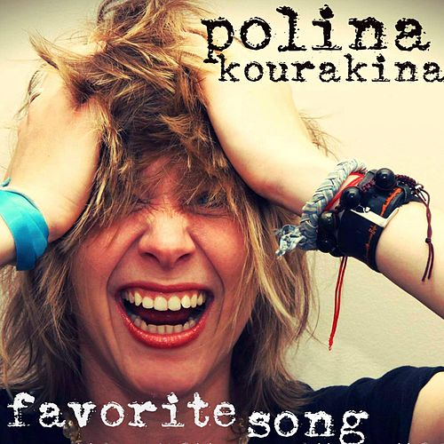 Favorite Song by Polina Kourakina
