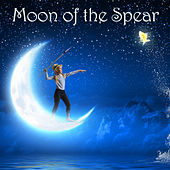 Moon of the Spear by Various Artists