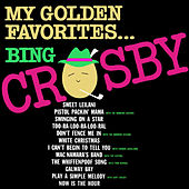 My Golden Favourites by Bing Crosby