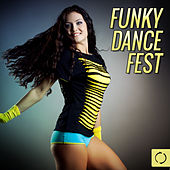 Funky Dance Fest by Various Artists