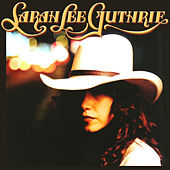 Sarah Lee Guthrie by Sarah Lee Guthrie