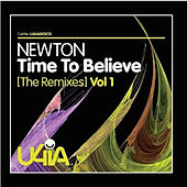 Time to Believe (The Remixes), Vol. 1 by Newton