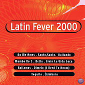 Latin Fever 2000 by Various Artists