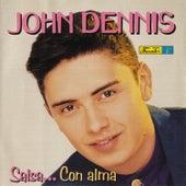 Salsa… Con Alma by John Dennis