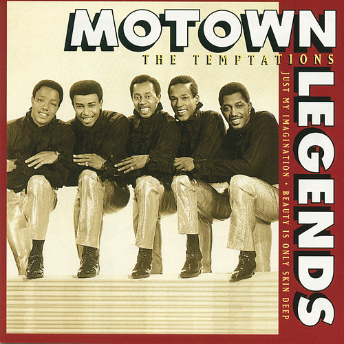 Motown Legends-Just My Imagination/Beauty Is Only Skin Deep von The Temptations