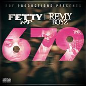 679 (feat. Remy Boyz) by Fetty Wap