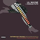 Nothing But Trouble (From 808 the Soundtrack) von Lil Wayne