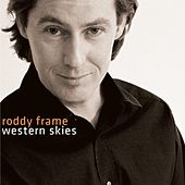 Western Skies by Roddy Frame