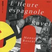 L'Heure espagnole (Intégrale) by Manuel Rosenthal