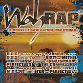 Wah Rap, la nouvelle génération rap d'Oran by Various Artists