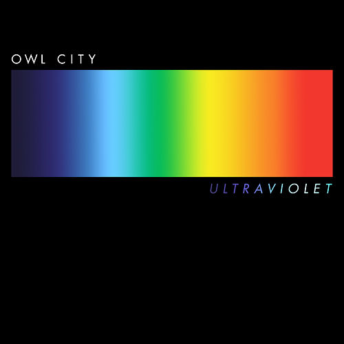 Ultraviolet by Owl City