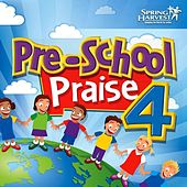 Pre-School Praise, Vol. 4 by Spring Harvest
