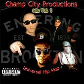 Champ City Productions Mix, Vol. 1 (Universal Hip Hop) by Various Artists