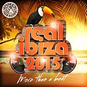 Real Ibiza 2015 (More Than a Beat) by Various Artists