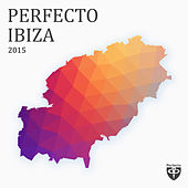 Perfecto Ibiza 2015 by Various Artists