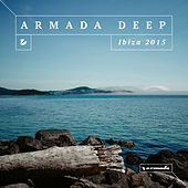 Armada Deep - Ibiza 2015 by Various Artists